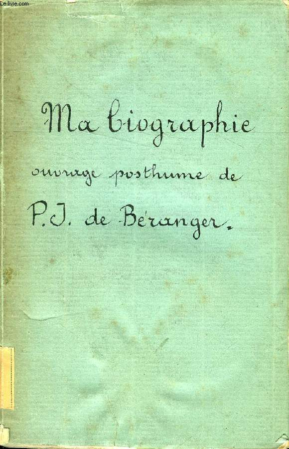 MA BIOGRAPHIE (OUVRAGE POSTHUME)