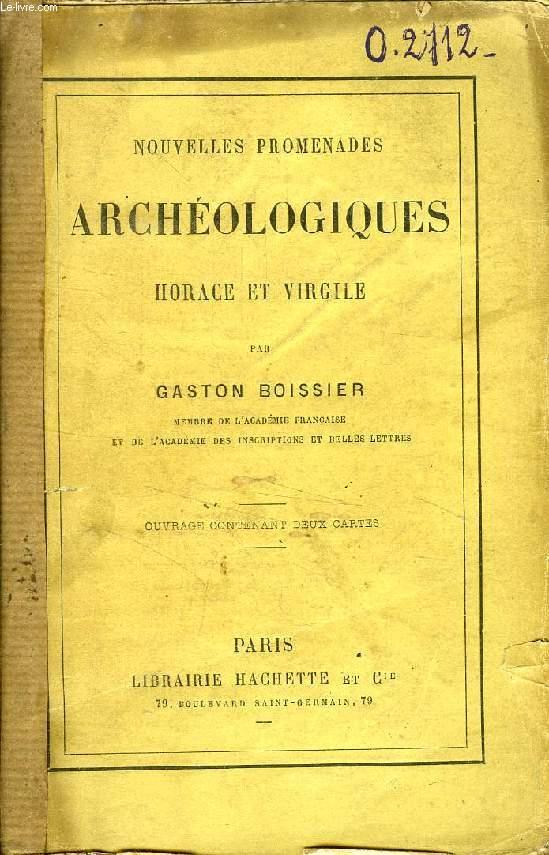 NOUVELLES PROMENADES ARCHEOLOGIQUES, HORACE ET VIRGILE
