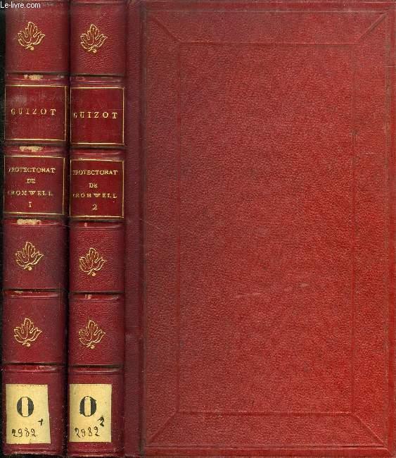 HISTOIRE DU PROTECTORAT DE RICHARD CROMWELL ET DU RETABLISSEMENT DES STUART (1658-1660), 2 TOMES