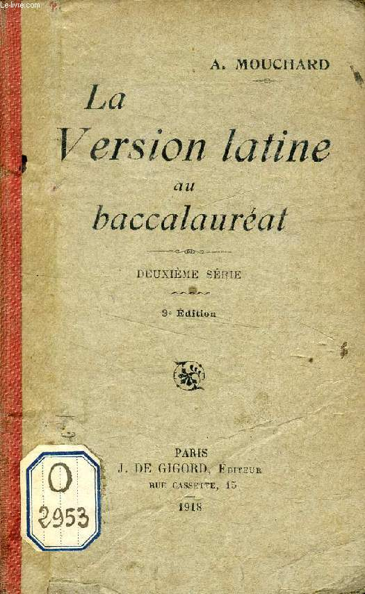 LA VERSION LATINE AU BACCALAUREAT, 2e SERIE