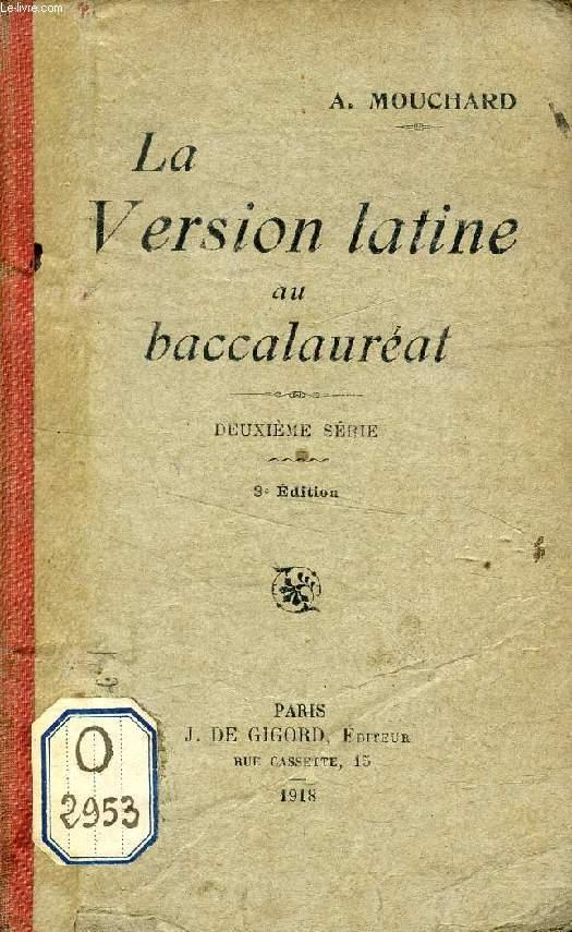 LA VERSION LATINE AU BACCALAUREAT, 2e SERIE
