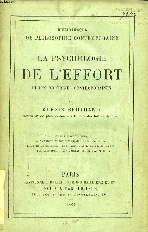 LA PSYCHOLOGIE DE L'EFFORT ET LES DOCTRINES CONTEMPORAINES