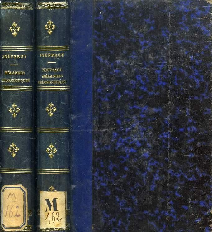 MELANGES PHILOSOPHIQUES / NOUVEAUX MELANGES PHILOSOPHIQUES (2 VOLUMES)