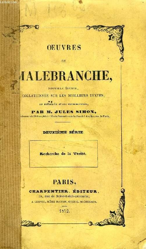 OEUVRES DE MALEBRANCHE, 2e SERIE (Recherche de la Vérité)
