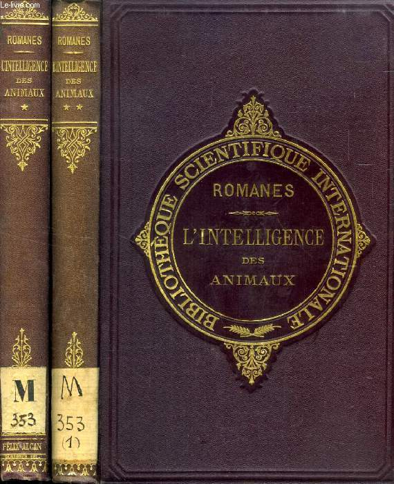 L'INTELLIGENCE DES ANIMAUX, 2 TOMES