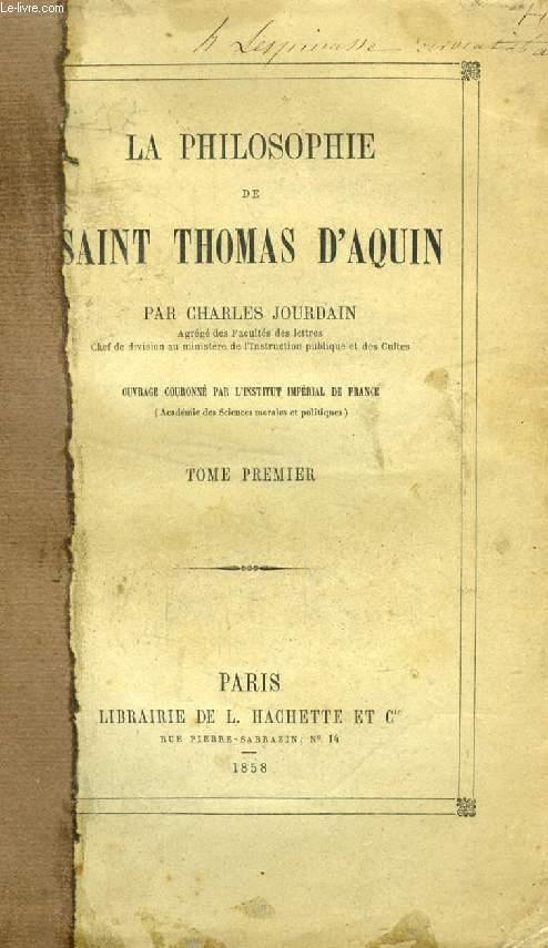 LA PHILOSOPHIE DE SAINT THOMAS D'AQUIN, 2 TOMES