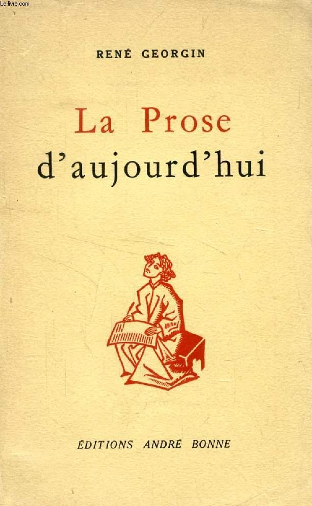 LA PROSE D'AUJOURD'HUI