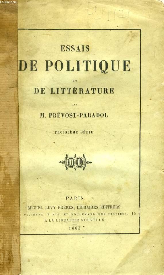 ESSAIS DE POLITIQUE ET DE LITTERATURE (3e Série)