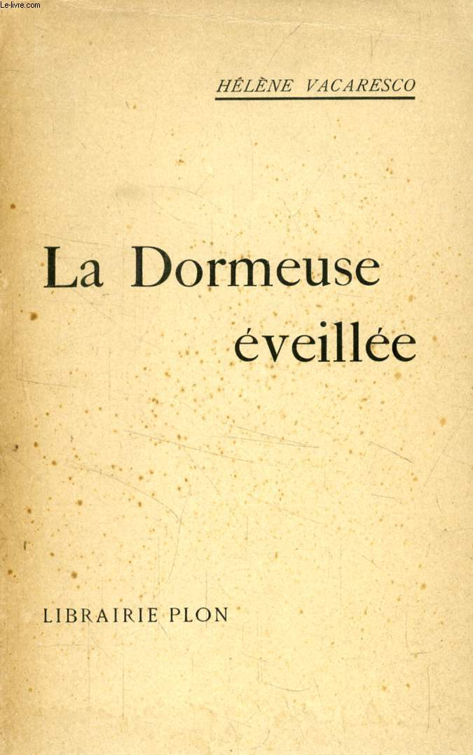 LA DORMEUSE EVEILLEE