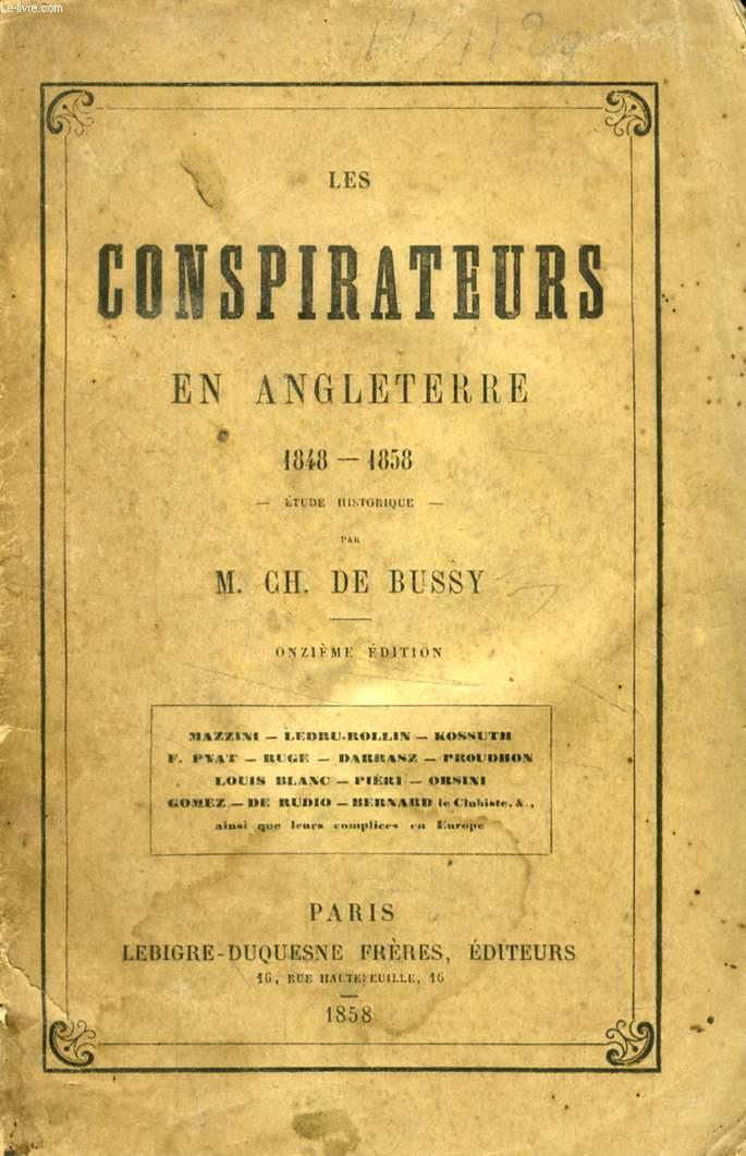 LES CONSPIRATEURS EN ANGLETERRE, 1848-1858, ETUDE HISTORIQUE