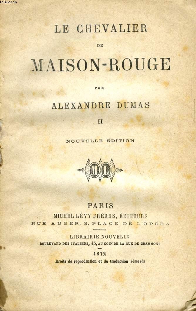 LE CHEVALIER DE MAISON-ROUGE, TOME II