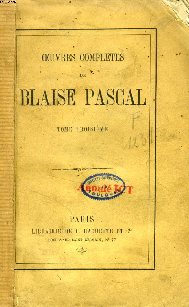 OEUVRES COMPLETES DE BLAISE PASCAL, TOME III