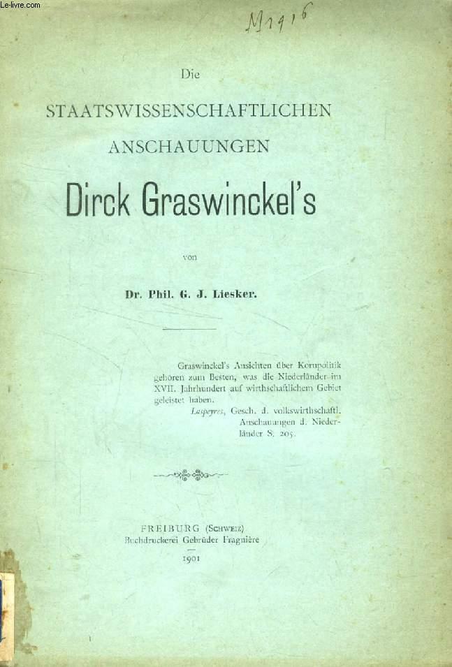 DIE STAATSWISSENSCHAFTLICHEN ANSCHAUUNGEN DIRCK GRASWINCKEL'S (DISSERTATION)