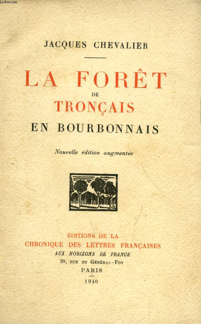 LA FORET DE TRONÇAIS EN BOURBONNAIS