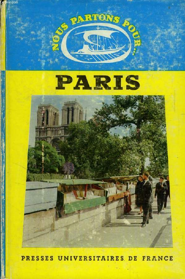 PARIS (NOUS PARTONS POUR...)