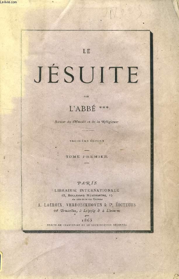 LE JESUITE, 2 TOMES