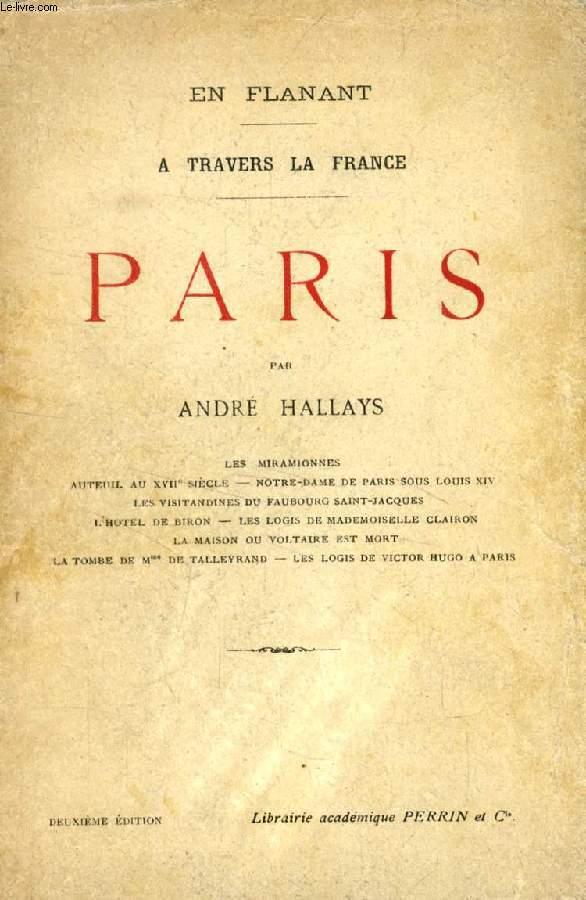 EN FLANANT A TRAVERS LA FRANCE, PARIS