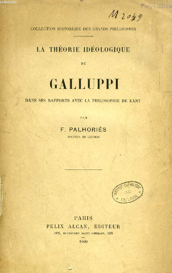 LA THEORIE IDEOLOGIQUE DE GALLUPPI DANS SES RAPPORTS AVEC LA PHILOSOPHIE DE KANT