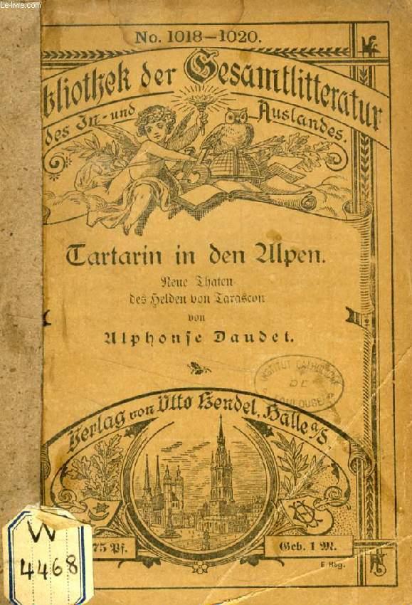 TARTARIN IN DEN ALPEN, Neue Thaten des Helden von Tarascon