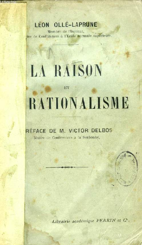 LA RAISON ET LE RATIONALISME