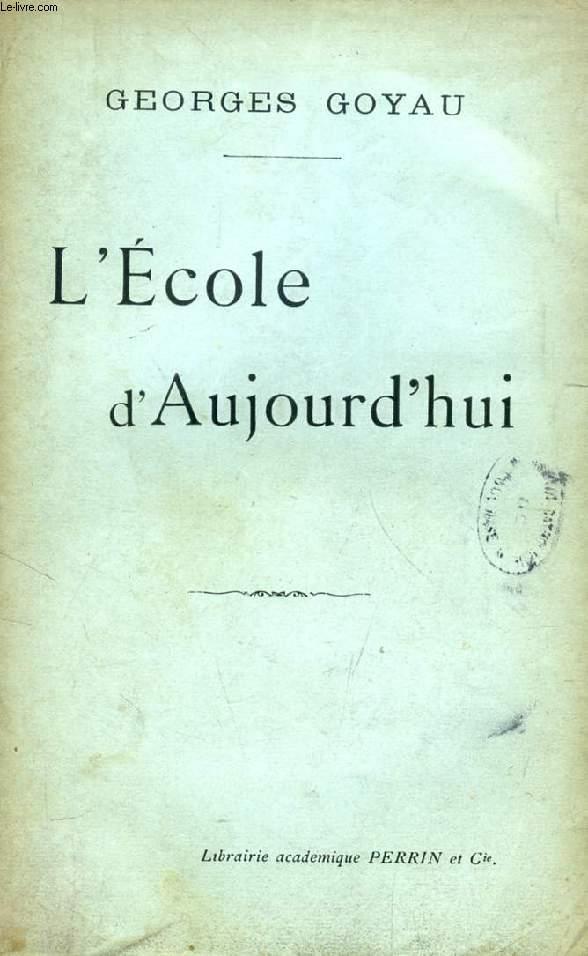 L'ECOLE D'AUJOURD'HUI