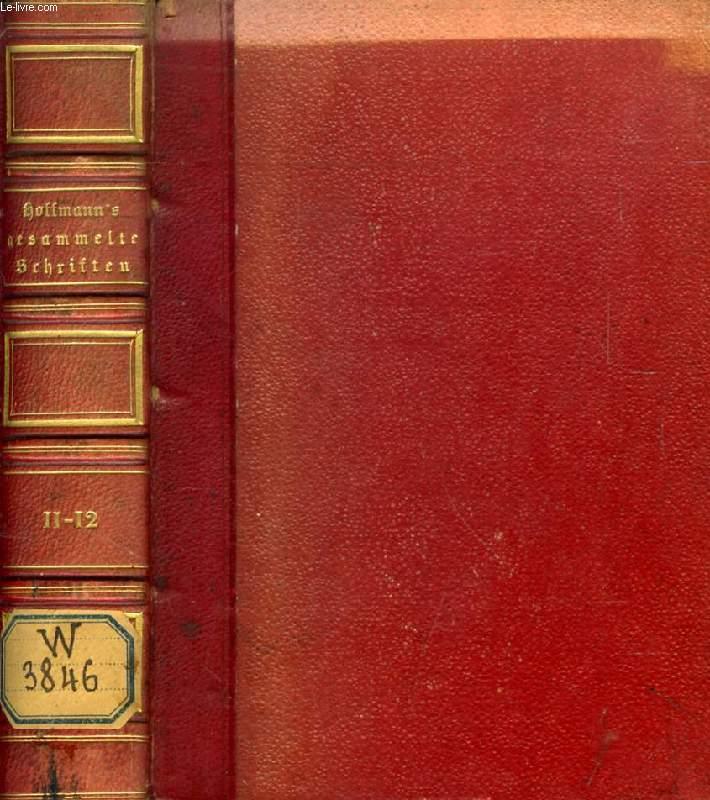 E. T. A. HOFFMANN'S GESAMMELTE SCHRIFTEN, 11-12 BÄNDEN (1 VOL.)