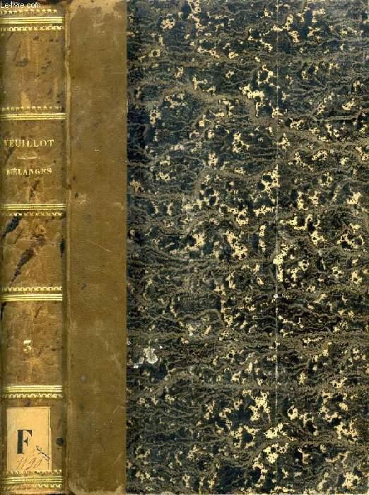 MELANGES RELIGIEUX, HISTORIQUES, POLITIQUES ET LITTERAIRES, TOME III