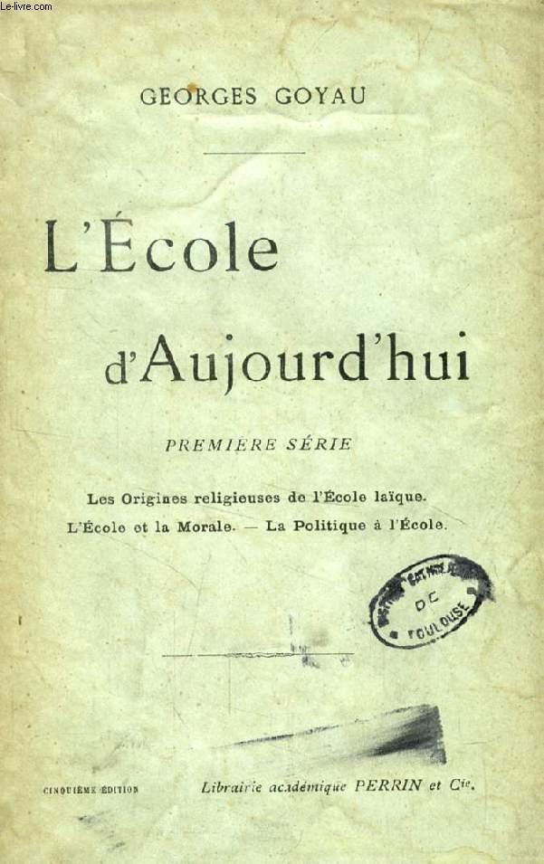L'ECOLE D'AUJOURD'HUI, 2 TOMES (SERIES)