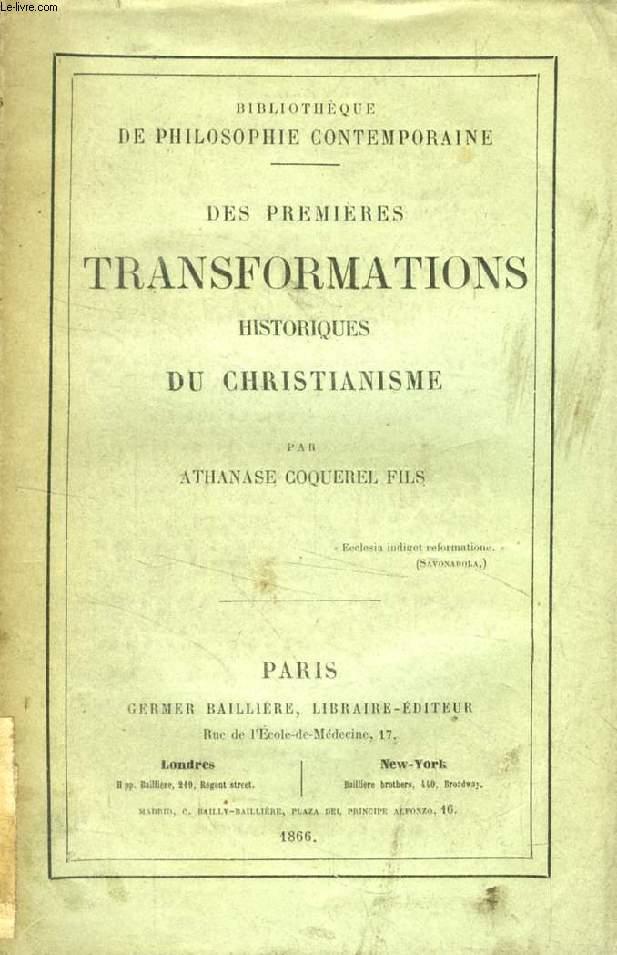 DES PREMIERES TRANSFORMATIONS HISTORIQUES DU CHRISTIANISME