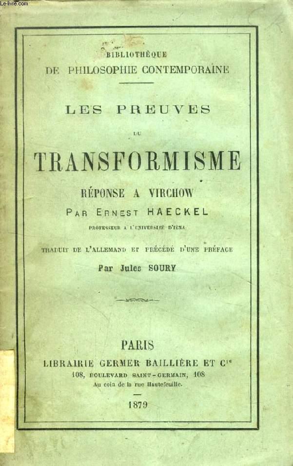 LES PREUVES DU TRANSFORMISME, REPONSE A VIRCHOW