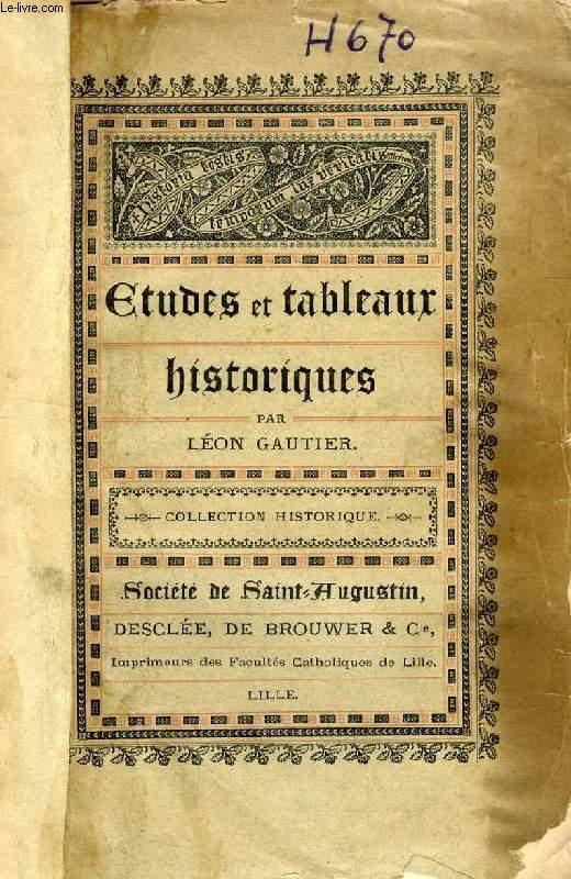 ETUDES ET TABLEAUX HISTORIQUES