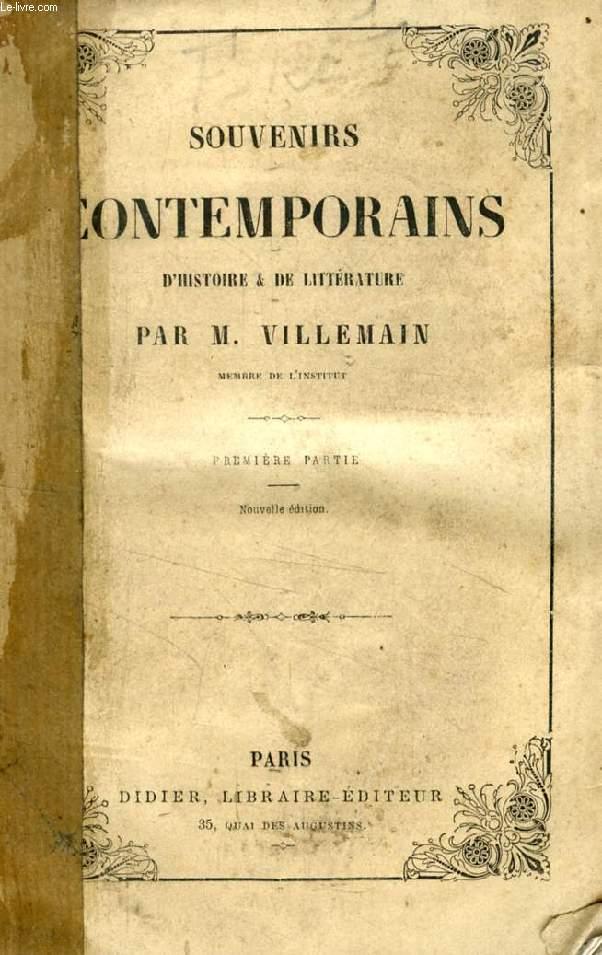 SOUVENIRS CONTEMPORAINS D'HISTOIRE ET DE LITTERATURE, 2 TOMES