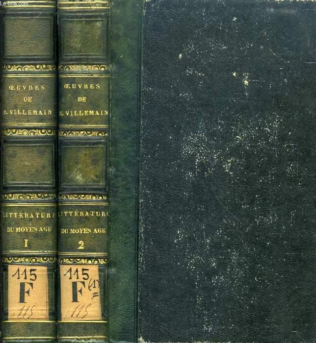 COURS DE LITTERATURE FRANCAISE, TABLEAU DE LA LITTERATURE DU MOYEN AGE, 2 TOMES (COMPLET)