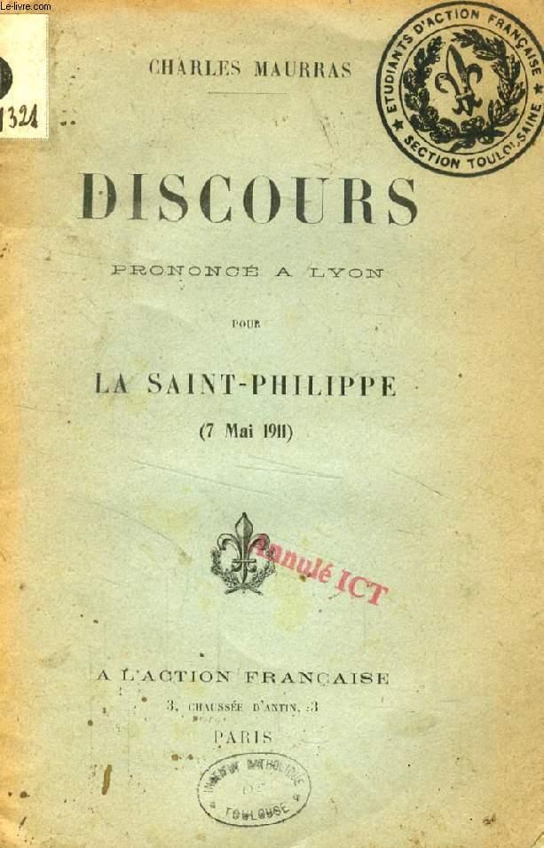 DISCOURS PRONONCE A LYON POUR LA SAINT-PHILIPPE (7 MAI 1911)