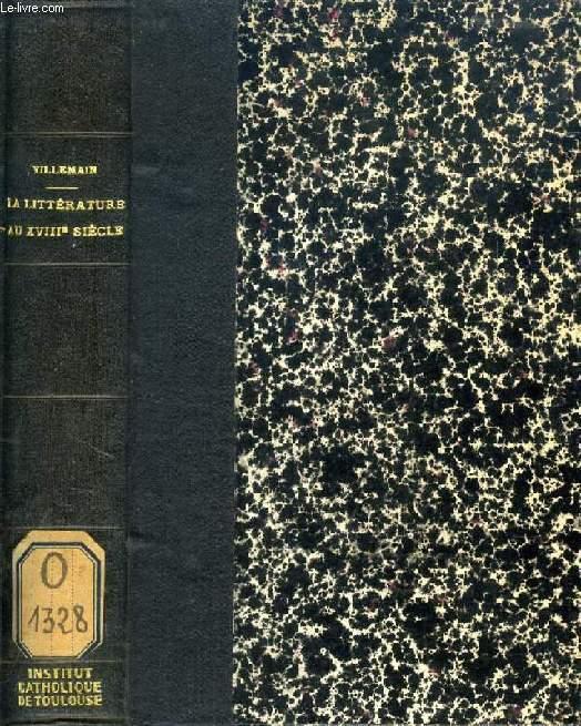 COURS DE LITTERATURE FRANCAISE, TABLEAU DE LA LITTERATURE AU XVIIIe SIECLE, III