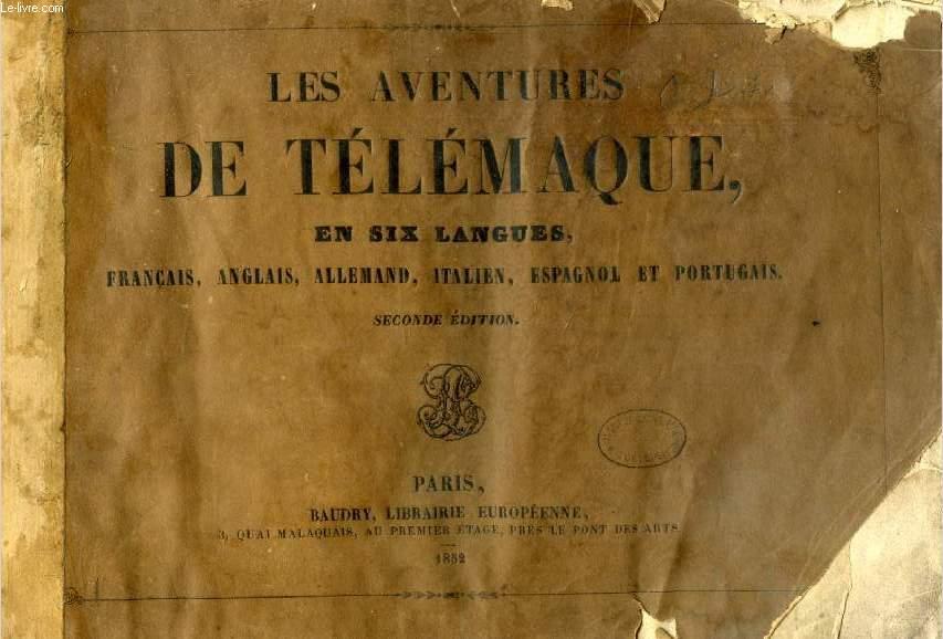 LES AVENTURES DE TELEMAQUE, EN SIX LANGUES (FRANCAIS, ANGLAIS, ALLEMAND, ITALIEN, ESPAGNOL ET PORTUGAIS)