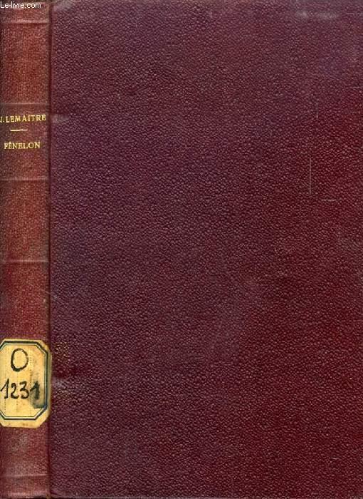 FENELON (L'INSTANTANE, SUPPLEMENT ILLUSTRE DE LA REVUE HEBDOMADAIRE, RECUEIL)