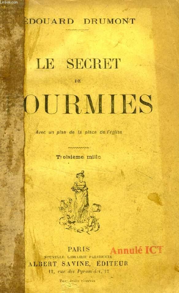 LE SECRET DE FOURMIES