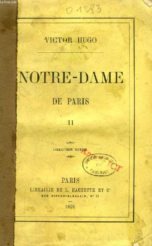 NOTRE-DAME DE PARIS, TOME II