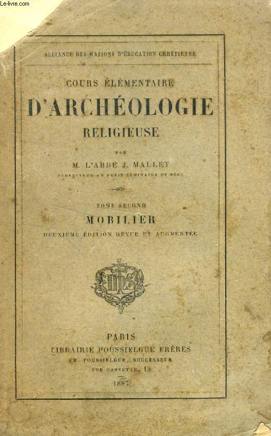 COURS ELEMENTAIRE D'ARCHEOLOGIE RELIGIEUSE, TOME II, MOBILIER