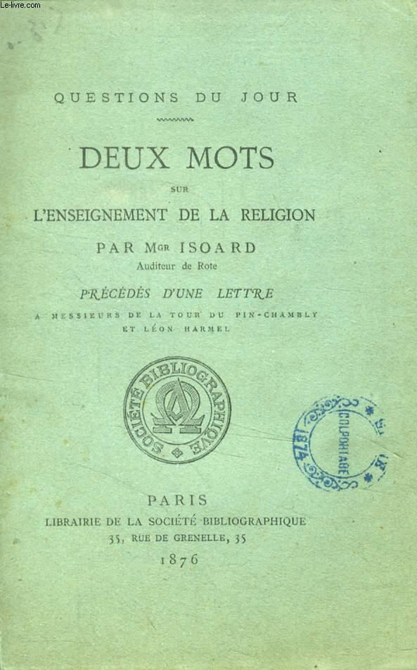 DEUX MOTS SUR L'ENSEIGNEMENT DE LA RELIGION