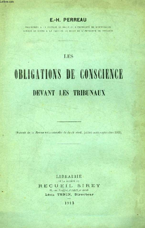 LES OBLIGATIONS DE CONSCIENCE DEVANT LES TRIBUNAUX (TIRE A PART)