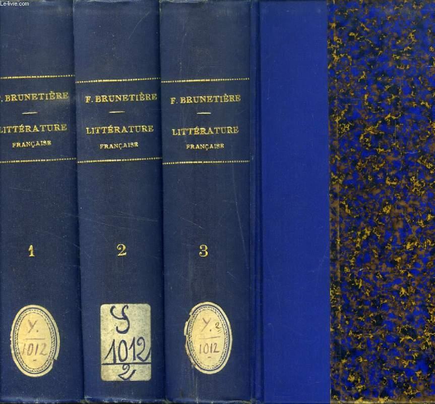 HISTOIRE DE LA LITTERATURE FRANCAISE CLASSIQUE (1515-1830), 3 TOMES