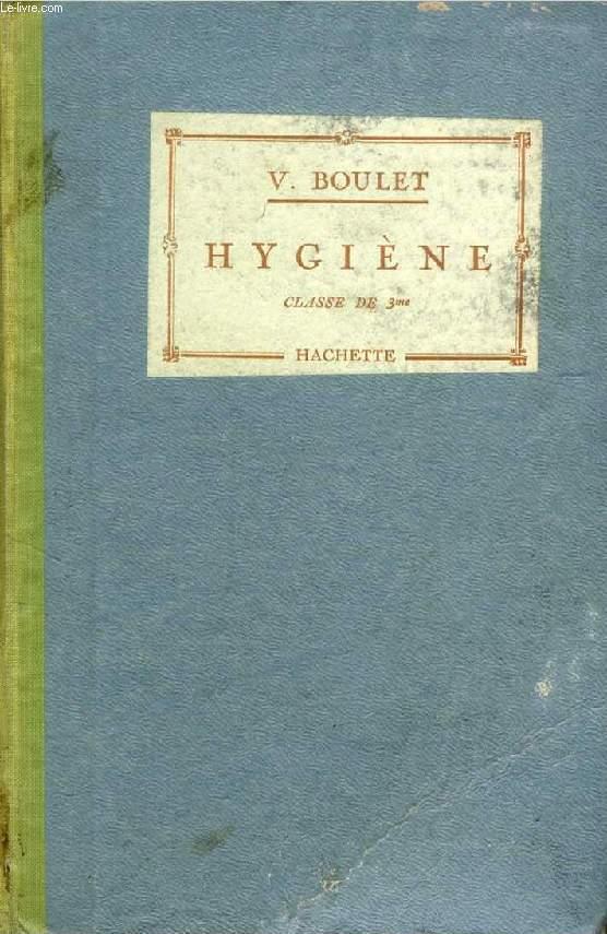 HYGIENE, CLASSE DE 3e
