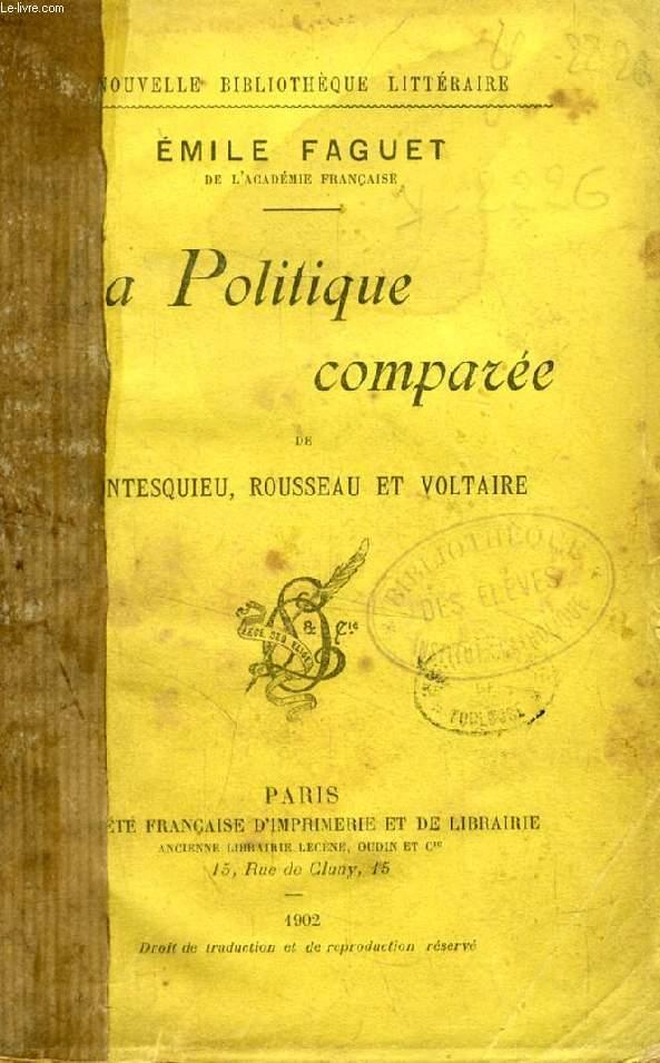 LA POLITIQUE COMPAREE DE MONTESQUIEU, ROUSSEAU ET VOLTAIRE