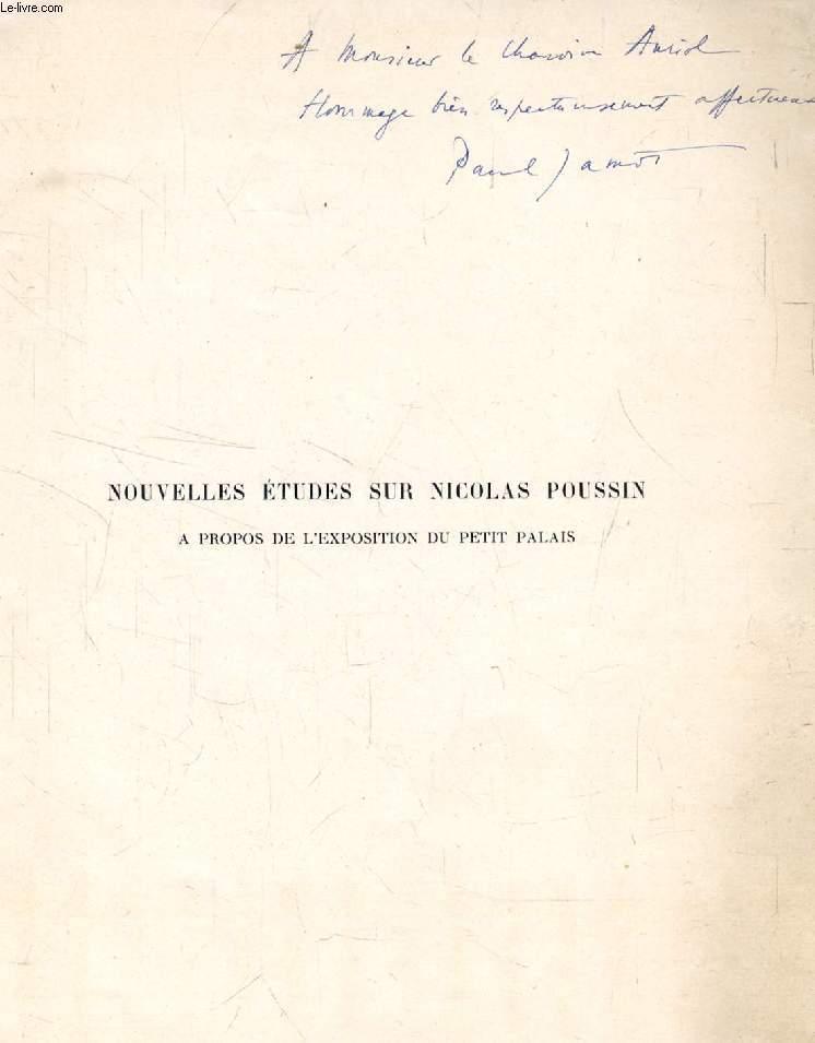 NOUVELLES ETUDES SUR NICOLAS POUSSIN, A PROPOS DE L'EXPOSITION DU PETIT PALAIS
