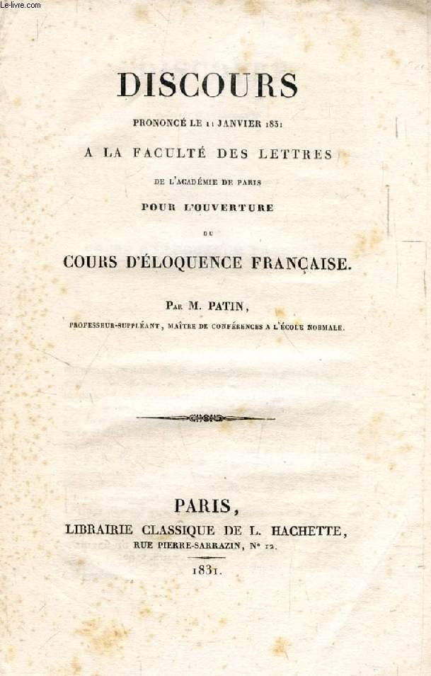 DISCOURS POUR L'OUVERTURE DU COURS D'ELOQUENCE FRANCAISE