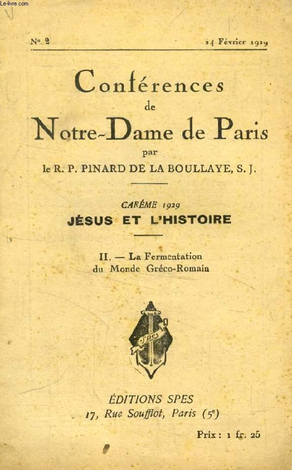 CONFERENCES DE NOTRE-DAME DE PARIS, CAREME 1929, JESUS ET L'HISTOIRE, II, LA FERMENTATION DU MONDE GRECO-ROMAIN