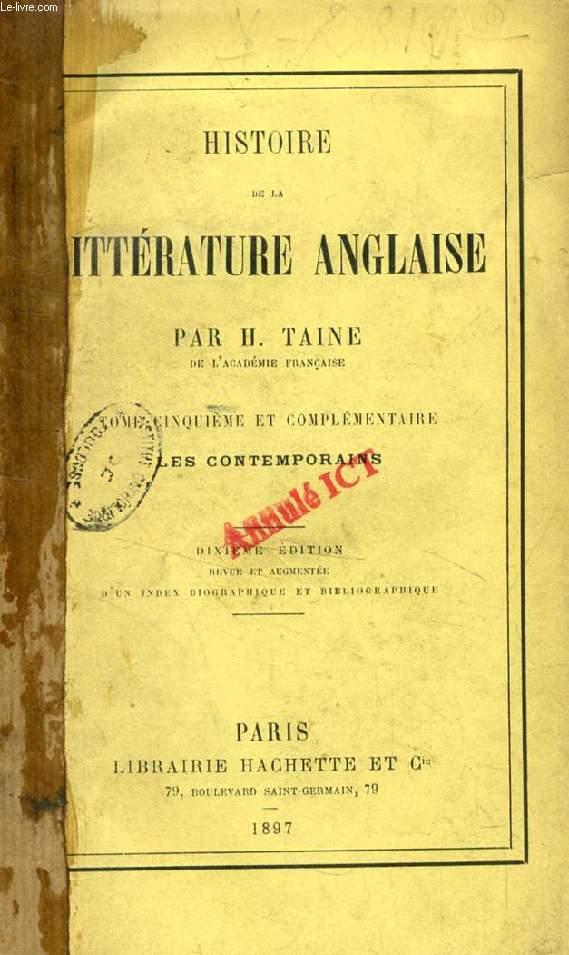 HISTOIRE DE LA LITTERATURE ANGLAISE, TOME V, LES CONTEMPORAINS