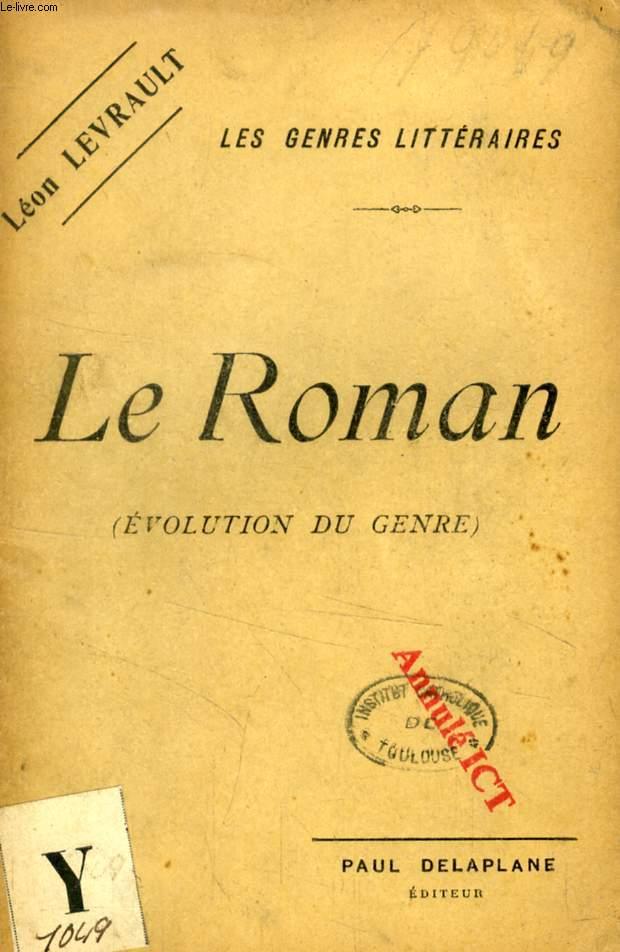 LE ROMAN (EVOLUTION DU GENRE)